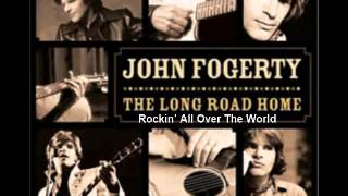 """Video thumbnail of """"John Fogerty - Rockin' All Over The World"""""""
