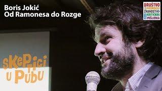Boris Jokić: Od Ramonesa do Rozge