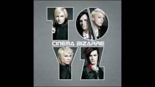 I Came 2 Party - Cinema Bizarre - TOYZ (FULL SONG)