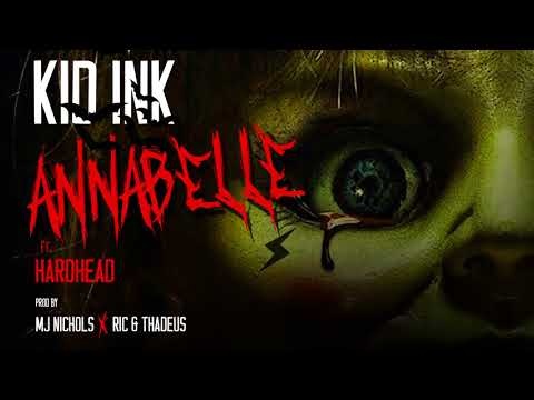 Kid Ink - Annabelle feat Hardhead [Audio]