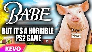 Babe but it's a horrible PS2 game
