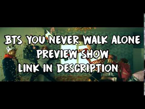 Video dan mp3 Eng Sub Bts Comeback Show You Never Walk Alone