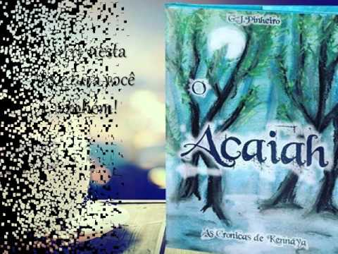 Trailer: O Acaiah - As Crônicas de Kennaya