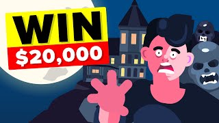 Win $20,000 Dollars If You Survive This Haunted House