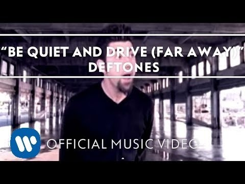 Música Be Quiet And Drive (Far Away)