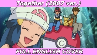Together - Pokémon Diamond & Pearl (FULL ENGLISH COVER)