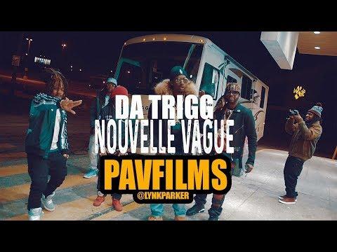 Da Trigg (Feat. Doni Na Ma) – Nouvelle vague