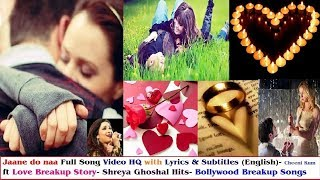 Jaane Do Na Full Song Lyric Video (Shreya   - YouTube