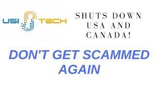 USI TECH SHUT DOWN?- USI TECH SCAM? NO...Get The Facts!