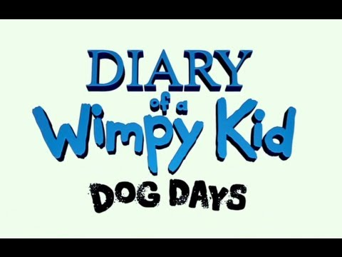 Diary of a Wimpy Kid: Dog Days Movie Trailer