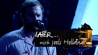 Kings Of Leon   Waste A Moment   Later… With Jools Holland   BBC Two