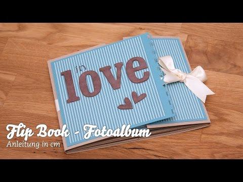 ALBUM - Flip Book - Fotoalbum selber basteln