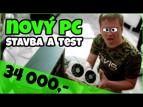 Co utáhne PC za 34 000,-? (stavba a test)
