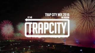 Trap City Mix 2016 - 2017 [No Riddim Trap Mix]
