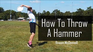 How to Throw a Hammer in Ultimate Frisbee