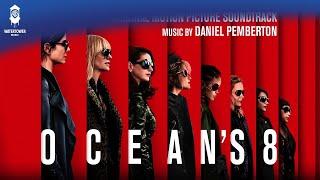Oceans8Soundtrack-NYCLarceny-DanielPembertonOfficialVideo