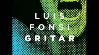 Luis Fonsi - Gritar