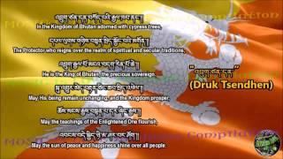 "Bhutan National Anthem ""འབྲུག་ཙན་དན་"" with music, vocal and lyrics Tibetan w/English Translation"