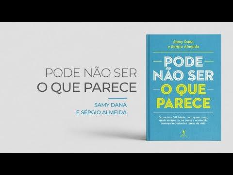 Livro   Pode não ser o que parece - Samy Dana e Sérgio Almeida #83