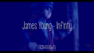 Jaymes Young   Infinity (SLOWED DOWN)