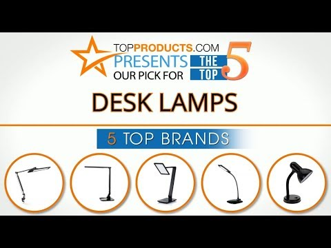 Best Desk Lamp Reviews 2017 – How to Choose the Best Desk Lamp