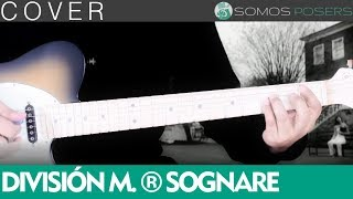 Sognare - Division Minuscula [Cover Somos Posers]
