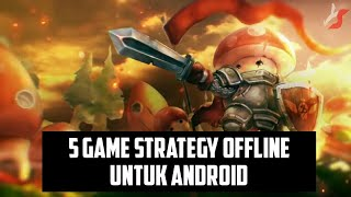 5 Best Offline Strategy Game For Android #3