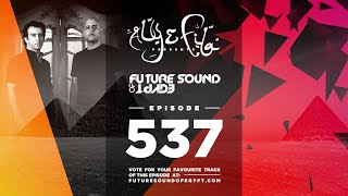 Future Sound of Egypt 537 with Aly & Fila