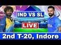LIVE : India Vs Sri Lanka 2nd T20   IND VS SL Today Match Live Streaming   Ind Vs Sl 2nd T20 Live