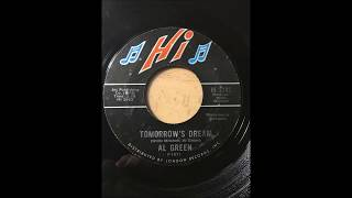 Al Green - Tomorrow's Dream bw Let's Stay Together HI