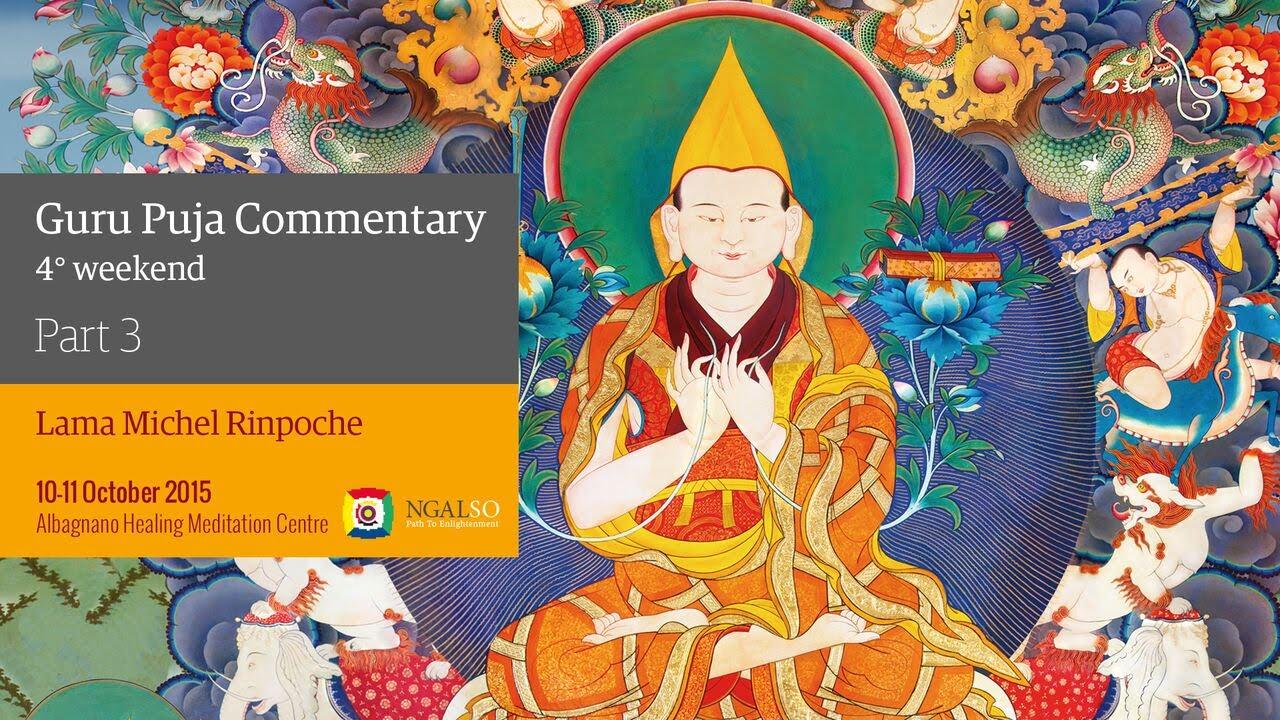 Guru Puja Commentary - 4th weekend- Part 3