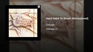 Chicago Hard Habit To Break Video