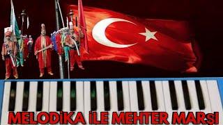 Melodika ile Mehter Marşı