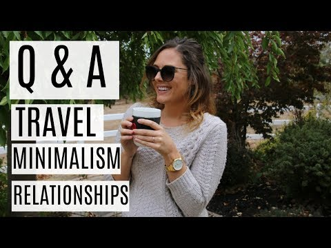 Q&A | TRAVEL PLANS, MARRIAGE, MINIMALISM & HOLIDAYS, HOW I MET MY BOYFRIEND