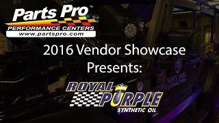 2016 Parts Pro™ Vendor Showcase presents: Royal Purple