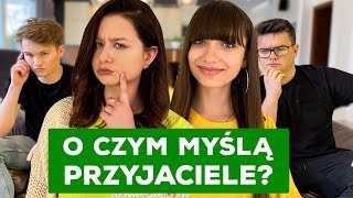 O czym myślą PRZYJACIELE 🤷🏻‍♀️🤷🏻‍♂️[ft. VIKI GABOR, True Beauty Is Internal]