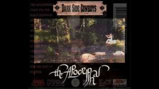 DARK SIDE COWBOYS - The Apocryphal + Tears For You