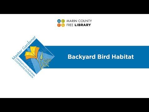 , title : 'Backyard Bird Habitat (Marin Master Gardeners Presentation)
