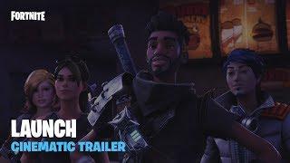 Fortnite - Launch Cinematic Trailer