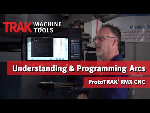 Understanding & Programming Arcs | ProtoTRAK RMX CNC