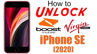 How to Unlock Virgin Mobile & Boost Mobile iPhone SE 2 (2020) - Use in USA and Worldwide!