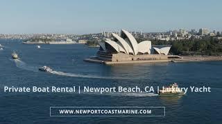 Private Boat Rental | Newport Beach, CA | Luxury Yacht