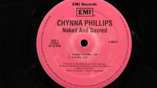 Chynna Phillips Naked & Sacred Dub Mix Morales EMI 1995