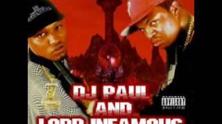 DJ Paul & Lord Infamous - Wanna Go To War  [Triple 6 Mafia]