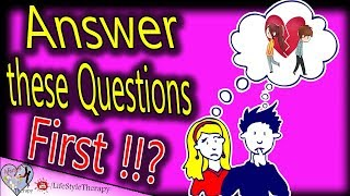 Don't end your Relationship if you can't answer these questions !! animated ( ending a relationship)