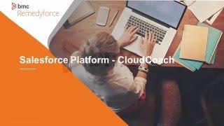 BMC Remedyforce - Salesforce Platform - Cloud Coach