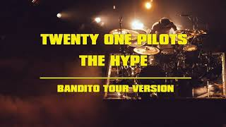 Twenty One Pilots - The Hype [UPDATED] (Bandito Tour Version)