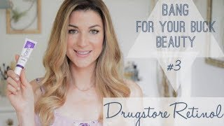 CHEAP DRUGSTORE RETINOL THAT WORKS! | BEST BANG FOR YOUR BUCK BEAUTY #3 | ANTI AGING SKIN CARE