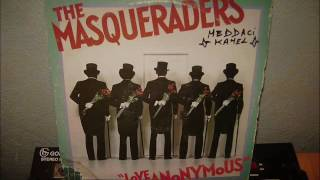THE MASQUERADERS     love anonymous