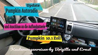 Update zu unserem Pumpkin Autoradio und Anschluss an die Aufbaubatterie an unser Wohnmobil Fiat